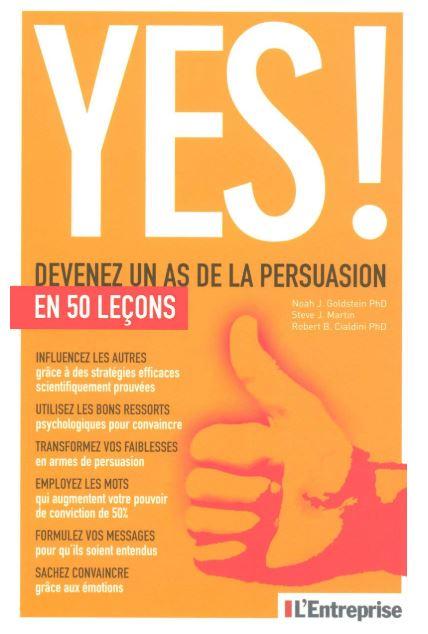 Devenez un as de la persuasion en 50 leçons